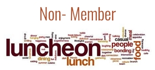 NON-Member Luncheon FEE